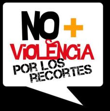 No + violencia por los recortes